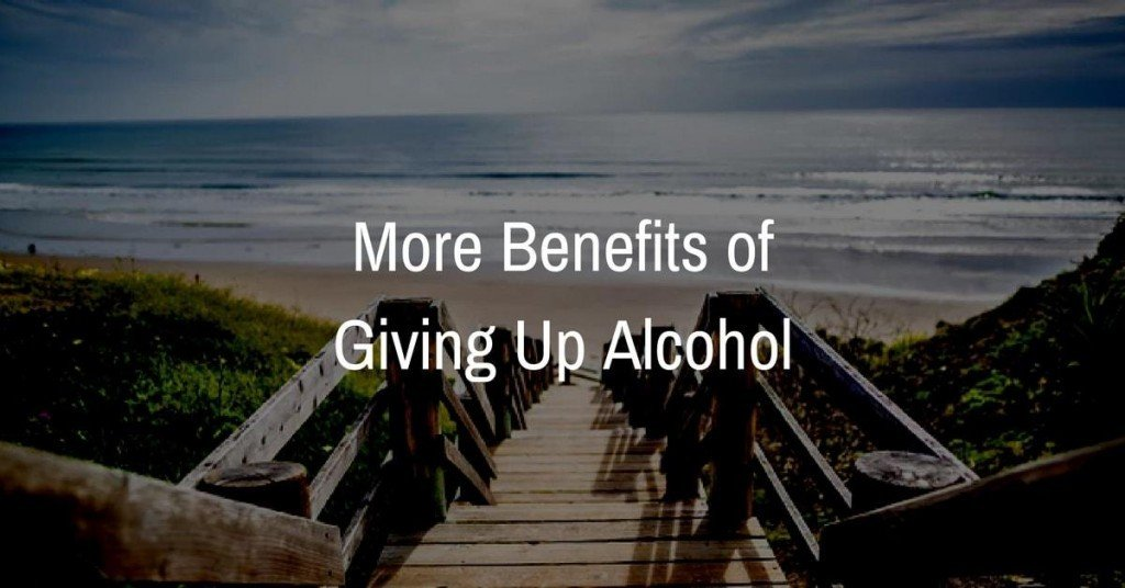 Benefits of giving up alcohol