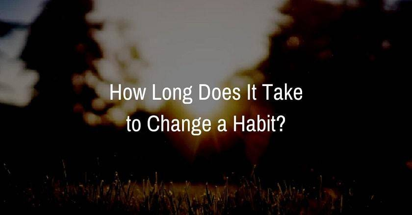 How long does it take to change a habit