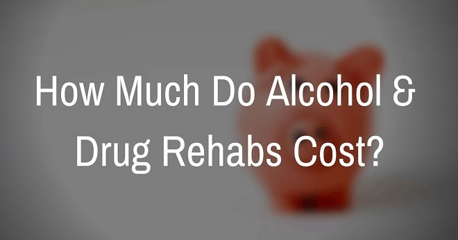 How much do alcohol and drug rehabs cost