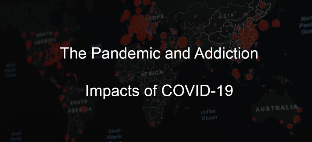 Pandemic Addiction Covid-19 Header